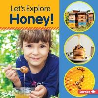 Cover Let's Explore Honey!