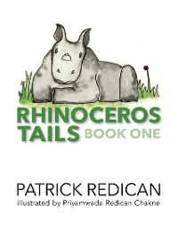 Cover Rhinoceros Tails Book One