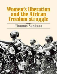 Cover Women's Liberation and the African Freedom Struggle