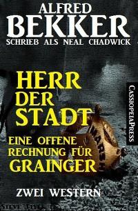 Cover Herr der Stadt/Eine offene Rechnung für Grainger: Zwei Western