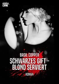 Cover SCHWARZES GIFT - BLOND SERVIERT