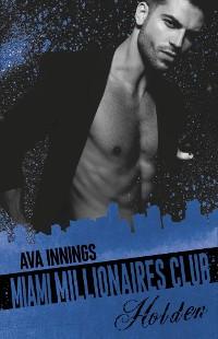 Cover Miami Millionaires Club – Holden