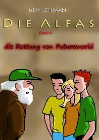 Cover Die Rettung von Futureworld
