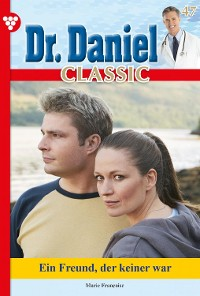 Cover Dr. Daniel Classic 47 – Arztroman