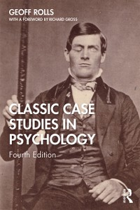 Cover Classic Case Studies in Psychology