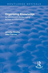 Cover Organizing Knowledge: Introduction to Access to Information