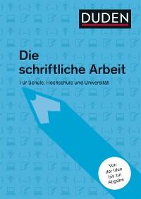Cover Duden-Ratgeber Die schriftliche Arbeit