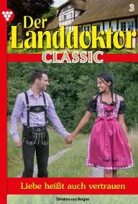 Cover Der Landdoktor Classic 3 – Arztroman