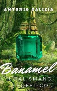 Cover Banamel il talismano profetico