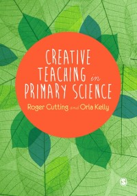Cover Creative Teaching in Primary Science