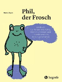 Cover Phil, der Frosch