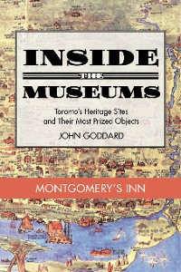 Cover Inside the Museum — Montgomery's Inn