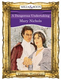 Cover Dangerous Undertaking (Mills & Boon Historical)
