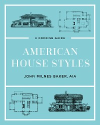 Cover American House Styles: A Concise Guide (Second edition)