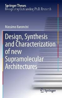 Cover Design, Synthesis and Characterization of new Supramolecular Architectures
