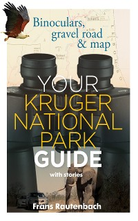 Cover Your Kruger National Park Guide - With Stories