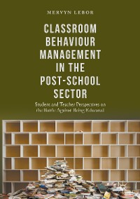 Cover Classroom Behaviour Management in the Post-School Sector