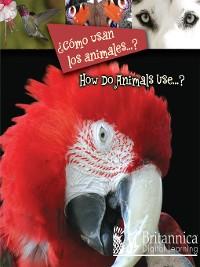 Cover ¿Cómo usan los animales...?