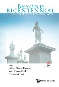 Cover Beyond Bicentennial: Perspectives On Malays
