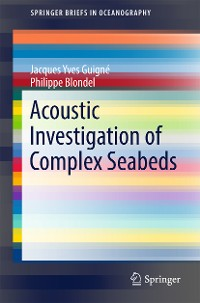 Cover Acoustic Investigation of Complex Seabeds