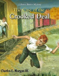 Cover The Case of the Crooked Deal