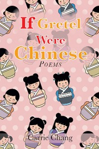 Cover If Gretel Were Chinese