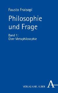 Cover Philosophie und Frage