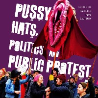 Cover Pussy Hats, Politics, and Public Protest