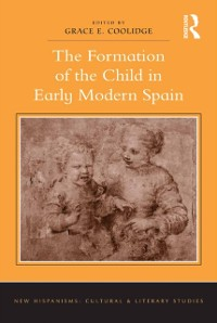 Cover Formation of the Child in Early Modern Spain