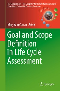 Cover Goal and Scope Definition in Life Cycle Assessment