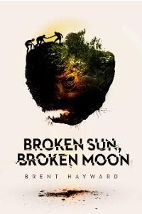 Cover Broken Sun, Broken Moon
