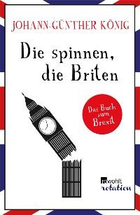 Cover Die spinnen, die Briten