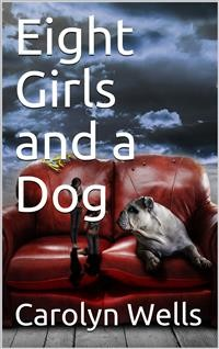 Cover Eight Girls and a Dog