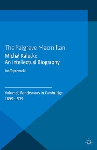 Cover Michał Kalecki: An Intellectual Biography