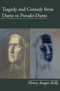 Cover Tragedy and Comedy from Dante to Pseudo-Dante