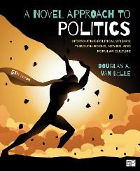 Cover A Novel Approach to Politics