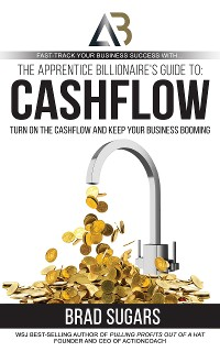 Cover The Apprentice Billionaire's Guide to Cashflow