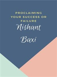 Cover Proclaiming Your Success Or Failure