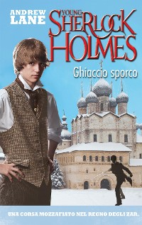 Cover Ghiaccio sporco. Young Sherlock Holmes. Vol. 3 (De Agostini)