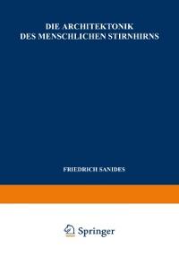 Cover Die Architektonik des Menschlichen Stirnhirns