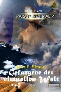 Cover Gefangene der virtuellen Welt (PARATERRESTRIAL 7)