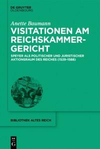 Cover Visitationen am Reichskammergericht