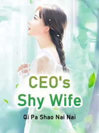 Cover CEO's Shy Wife