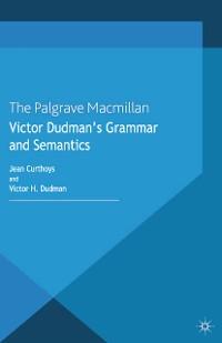 Cover Victor Dudman's Grammar and Semantics