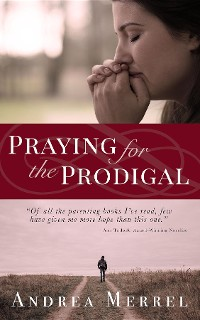 Cover Praying for the Prodigal
