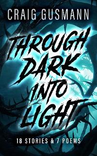 Cover Through Dark Into Light
