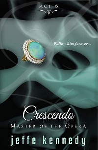 Cover Master of the Opera, Act 6: Crescendo