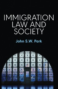 Cover Immigration Law and Society