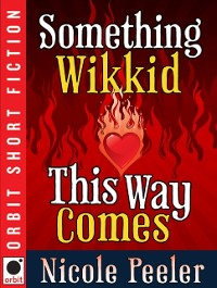 Cover Something Wikkid This Way Comes