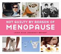 Cover Not Guilty by Reason of Menopause